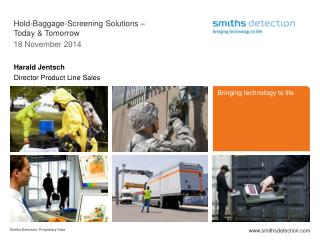 Hold-Baggage-Screening  Solutions  – Today &  Tomorrow 2 May 2013