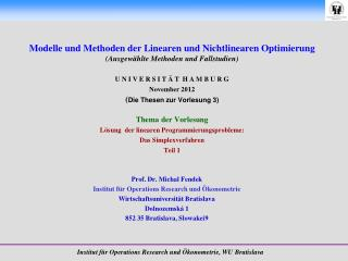 Prof. Dr. Michal Fendek Institut f�r Operations Research und �konometrie