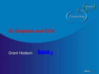XL Graphics and CCU