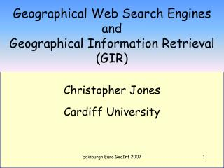 Geographical Web Search Engines and  Geographical Information Retrieval (GIR)