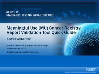 Meaningful Use (MU) Cancer Registry Report Validation Tool Quick Guide