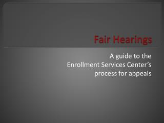 Fair Hearings