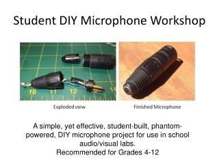 Student DIY Microphone Workshop