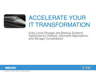 ACCELERATE YOUR IT TRANSFORMATION