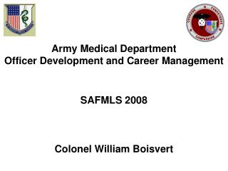 Army Medical Department Officer Development and Career Management SAFMLS 2008