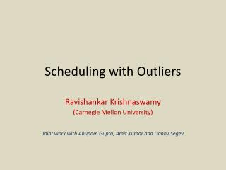 Scheduling with Outliers
