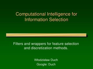 Computational Intelligence for Information Selection