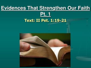Evidences That Strengthen Our Faith Pt. 1
