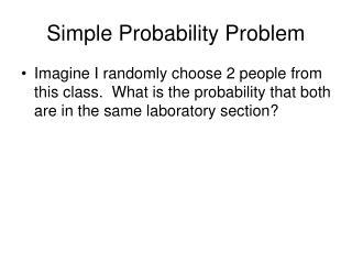 Simple Probability Problem