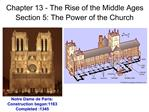 Chapter 13 - The Rise of the Middle Ages Section 5: The Power of the Church