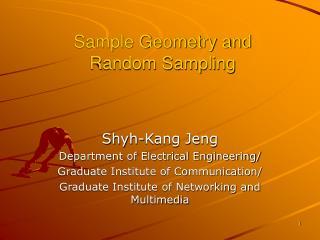 Sample Geometry and  Random Sampling