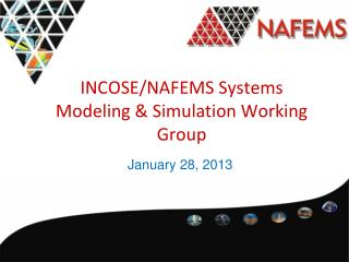 INCOSE/NAFEMS Systems Modeling & Simulation Working Group
