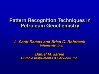 Pattern Recognition Techniques in Petroleum Geochemistry