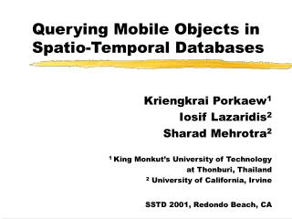 Querying Mobile Objects in Spatio-Temporal Databases