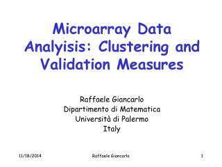 Microarray Data Analyisis: Clustering and Validation Measures