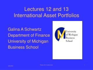 Lectures 12 and 13 International Asset Portfolios
