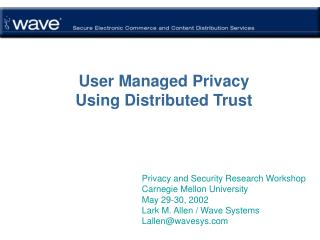 User Managed Privacy  Using Distributed Trust