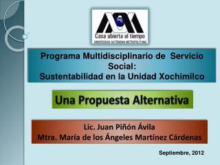 Programa Multidisciplinario de  Servicio Social:  Sustentabilidad en la Unidad Xochimilco
