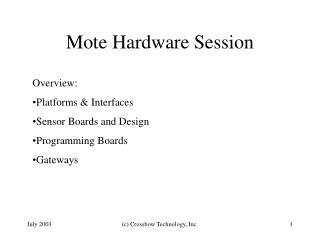 Mote Hardware Session