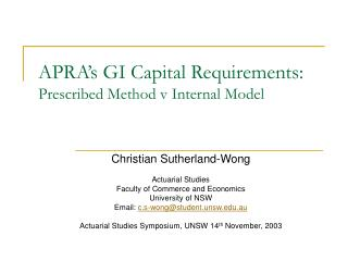APRA's GI Capital Requirements: Prescribed Method v Internal Model