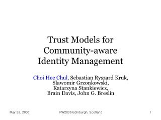 Trust Models for  Community-aware  Identity Management