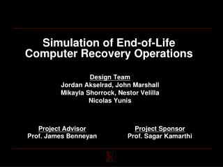 Simulation of End-of-Life Computer Recovery Operations