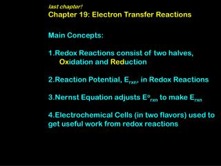 last chapter! Chapter 19: Electron Transfer Reactions