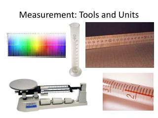 Measurement: Tools and Units