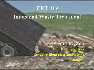 ERT 319 Industrial Waste  Treatment