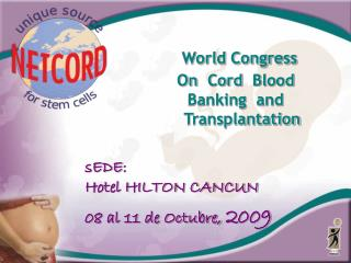 World Congress On Cord Blood Banking   and   Transplantation