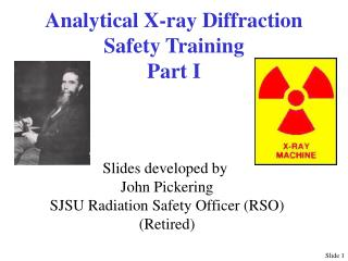 Analytical X-ray Diffraction Safety Training Part I