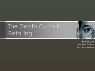 The Death Cycle In Retailing