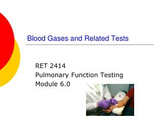 Blood Gases and Related Tests