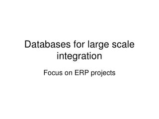 Databases for large scale integration