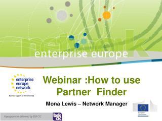 Webinar :How to use  Partner  Finder