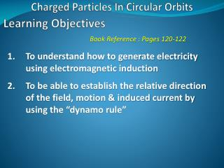 Charged Particles In Circular Orbits