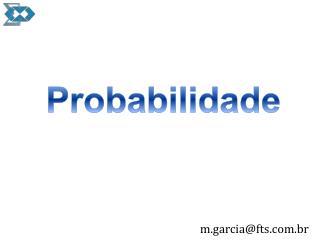 m.garcia@fts.br