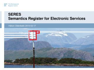 SERES Semantics  Register for Electronic Services