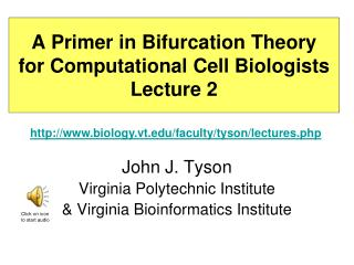 A Primer in Bifurcation Theory for Computational Cell Biologists Lecture 2