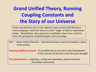 Grand Unified Theory, Running Coupling Constants and  the Story of our Universe