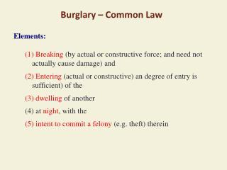 Burglary – Common Law