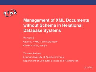 Management of XML Documents without Schema in Relational Database Systems
