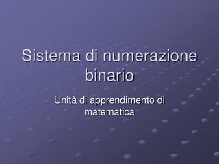 Sistema di numerazione binario