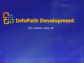 InfoPath Development