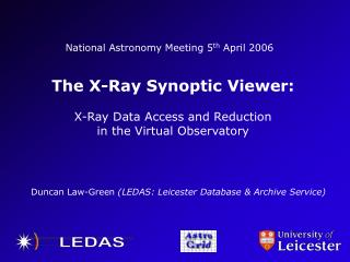 National Astronomy Meeting 5 th  April 2006