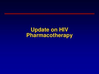 Update on HIV Pharmacotherapy
