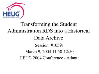 Transforming the Student Administration RDS into a Historical Data Archive