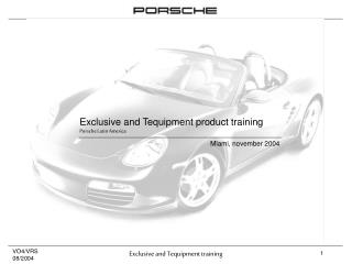 Exclusive and Tequipment product training Porsche Latin America