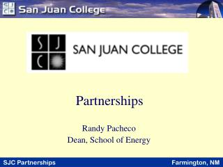 Randy Pacheco Dean, School of Energy