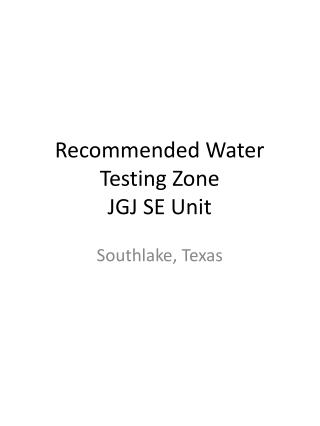 Recommended Water Testing Zone JGJ SE Unit
